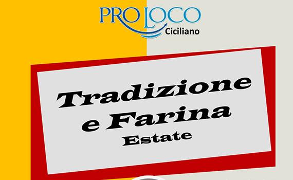A Ciciliano la Tradizione e Farina Estate