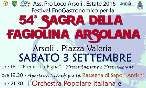 54ª Sagra della Fagiolina Arsolana organizzata dalla Pro Loco di Arsoli
