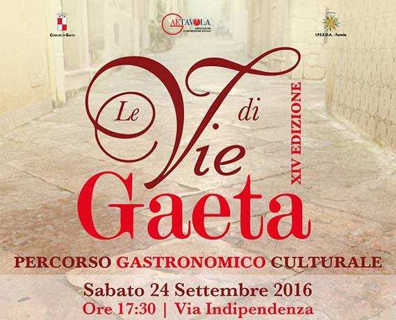 Le Vie di Gaeta – Percorso Gastronomico Culturale | XIVª Edizione