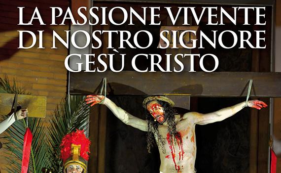 Ad Aprilia la IV edizione della Passione Vivente di Cristo
